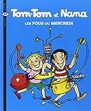 Tom-Tom et Nana, Tome 9 : Les Fous du mercredi
