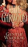 Gentle Warrior (Tapestry Romance, No. 74)