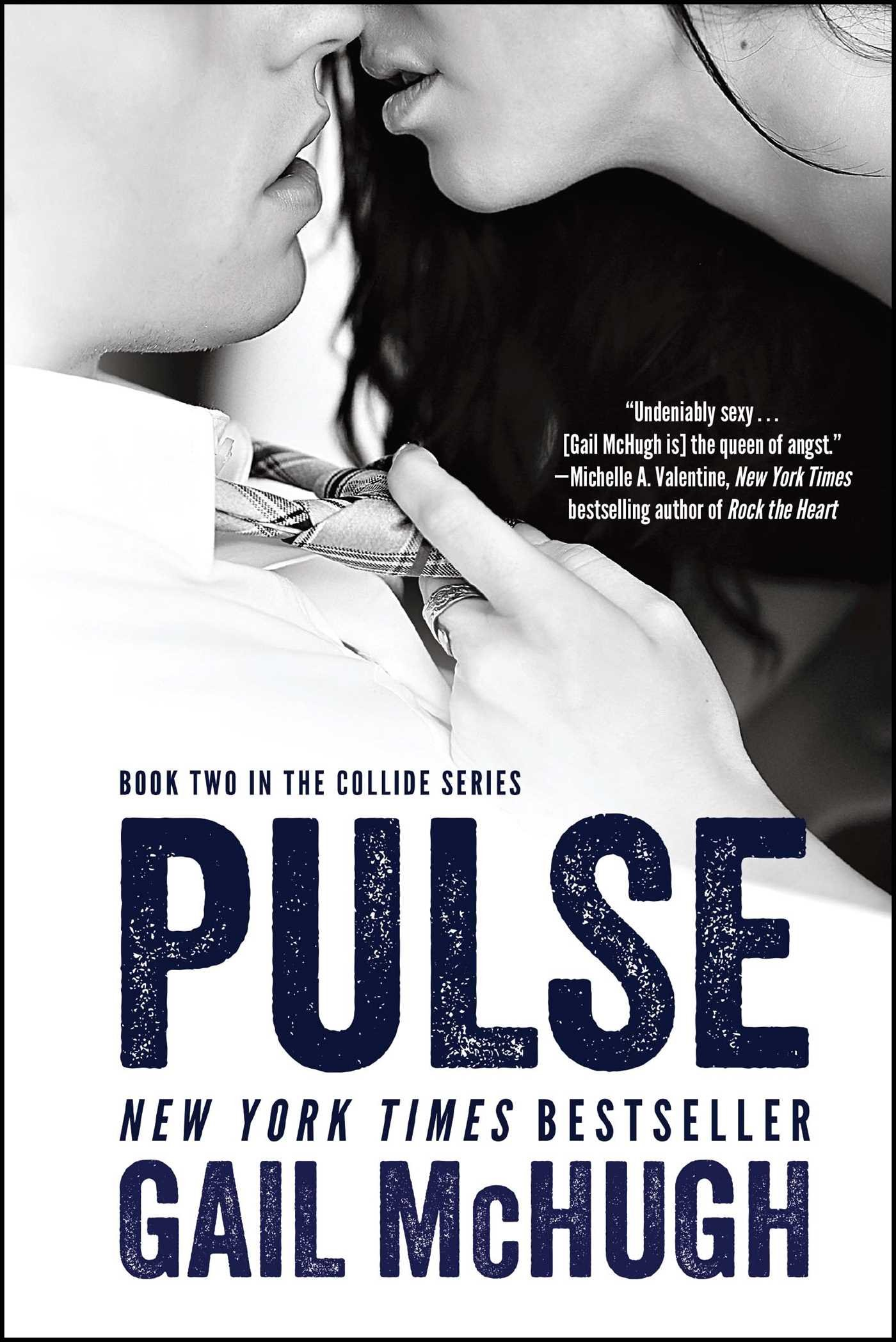 Pulse: Book Two in the Collide Series: Gail McHugh