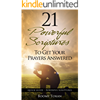 21 powerful Scriptures – To Get Your Prayers Answered (Quick Guide - Powerful Scriptures)