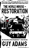 Restoration: The World House, Book 2