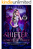 Bloodwood Academy Shifter: Semester Three (Bloodwood Year One Book 3)
