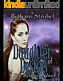 Daughter of Destiny: Fae Fantasy Romance, Book 1 (A Fae Realms Novel)