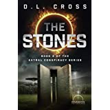 The Stones: An Invasion Universe Novel (Astral Conspiracy Book 2)