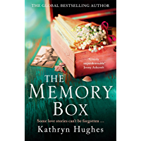 The Memory Box: A beautiful, timeless, absolutely heartbreaking love story and World War 2 historical fiction