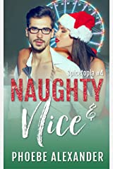 Naughty & Nice (Spicetopia Book 4) Kindle Edition