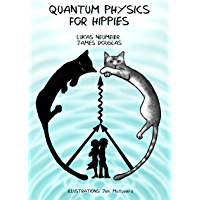 Quantum Physics for Hippies (English Edition)