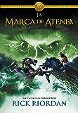 La marca de Atenea / The Mark of Athena (Los héroes del Olimpo / The Heroes of Olympus) (Spanish Edition)