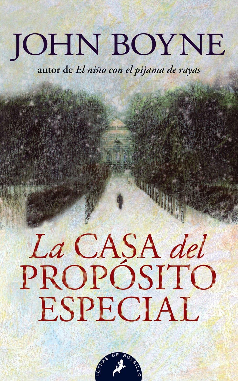 La casa del proposito especial (Spanish Edition): John Boyne: 9788498383003: Amazon.com: Books