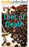 Diet of Death: A Quincy Lazzaro Mystery