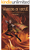 Warriors of Virtue Epic YA Fantasy Series Episode 3: Text Edition