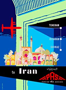 A SLICE IN TIME Iran Persia Middle East Iranian Persian Arab Arabian by Airplane Travel Advertisement Art Collectible Wall Decor Poster Print. Measures 10 x 13.5 inches