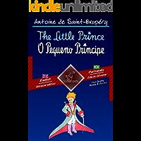 The Little Prince - O Pequeno Príncipe: Bilingual parallel text - Texto bilíngue em paralelo: English - Brazilian Portuguese / Inglês - Português Brasileiro (Dual Language Easy Reader Livro 69)