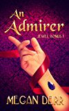 An Admirer (Jewel Bonds Book 1)