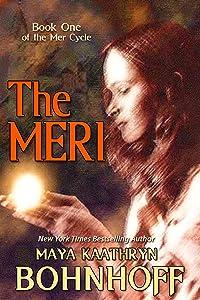 The Meri (The Mer Cycle Book 1)