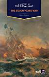 A History of the Royal Navy: The Seven Years War
