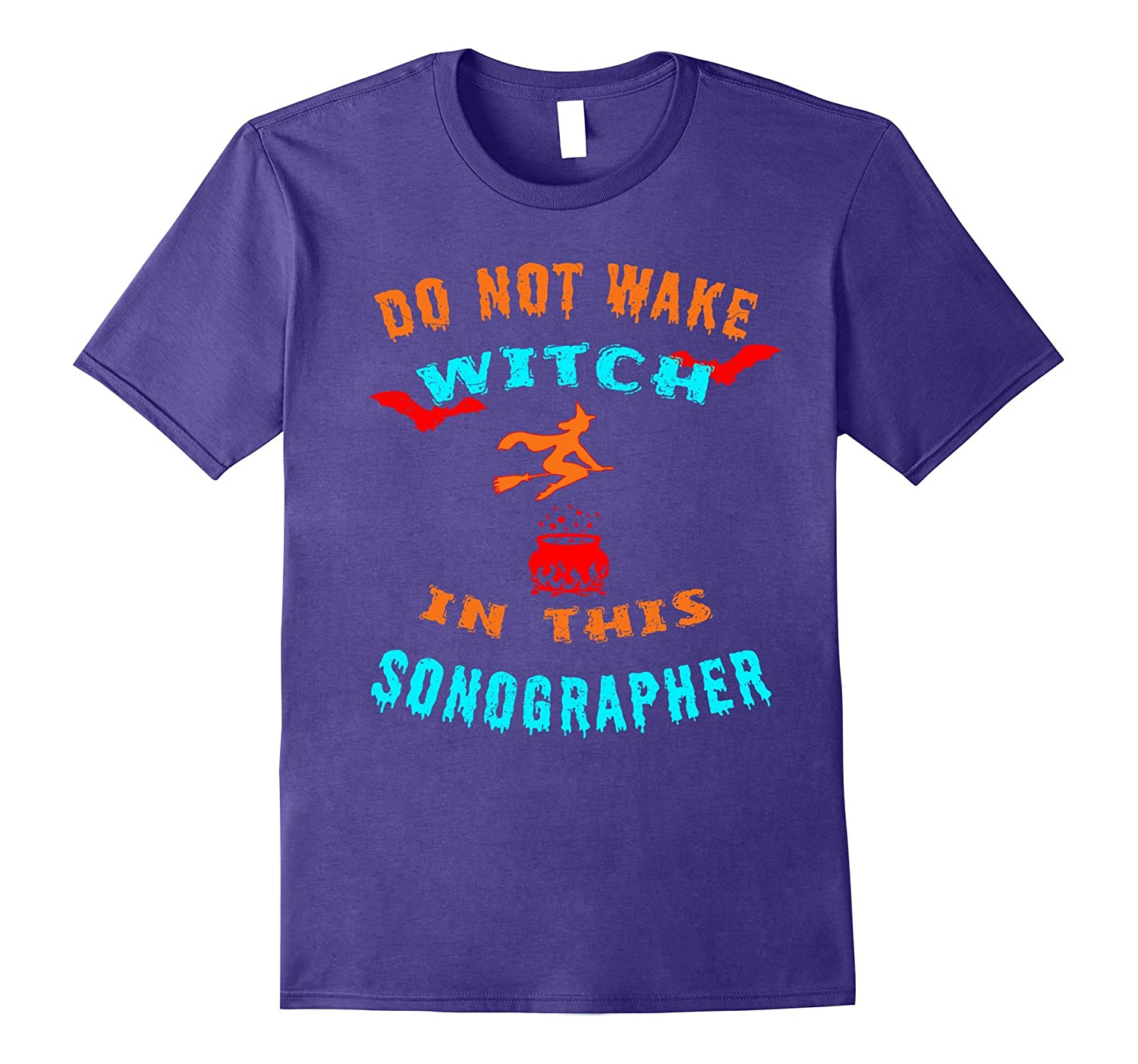 Do Not Wake Witch In This Sonographer Halloween T-Shirt-TJ