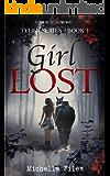 Girl Lost (Tyler Series Book 1)
