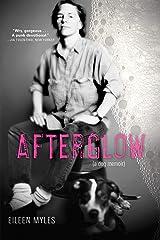 Afterglow (a dog memoir) Paperback