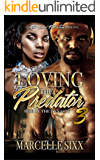 Loving the Predator 3: Rise of the Dynasty (Regal and Seven Book)