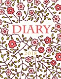 2018 Diary Planner: Floral Weekly Calendar Organizer with Inspirational Quotes and To-Do Lists: Volume 6 (2018 Planners & Diaries)