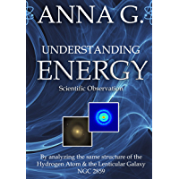Understanding Energy - Scientific Observation: By analyzing the same structure of the Hydrogen Atom and the Barred…