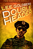 Double Header (Two Complete Novels) (English Edition)
