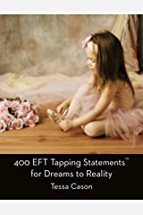 400 EFT Tapping Statements for Dreams to Reality Kindle Edition