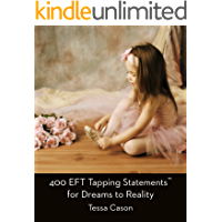 400 EFT Tapping Statements for Dreams to Reality