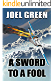 A Sword to a Fool (Blake Drysdale Book 2)