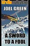 A Sword to a Fool (Blake Drysdale Book 2)