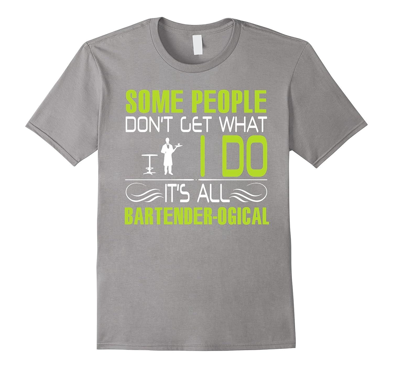 Bartender shirt - It is all bartender logic-CL