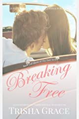 Breaking Free (Ghost of the Past Book 5) Kindle Edition