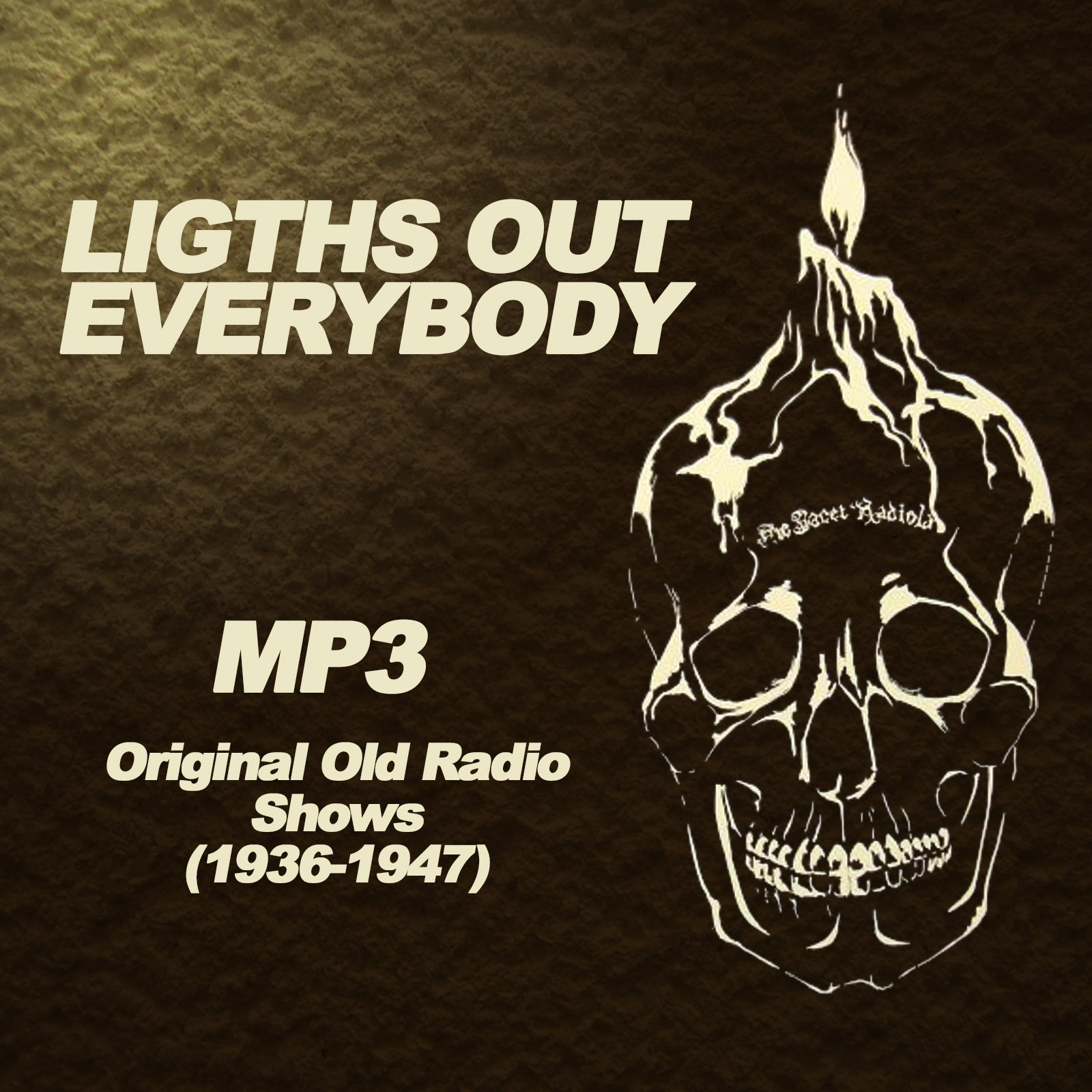 Lights Out Everybody (old time radio): Arch Oboler