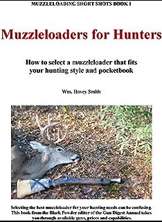 Amazon com: The Smoking Gun: A Modern Inline Muzzleloader