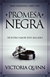 Promesa negra (Obsidiana nº 3) (Spanish Edition)