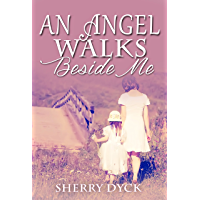 An Angel Walks Beside Me: Grief and Healing After A Loss (English Edition)