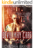 Devil May Care (Four Horsemen MC Book 4)