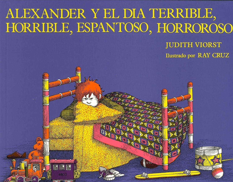 alexander y el da terrible horrible espantoso horroroso