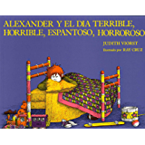 Alexander y el Dia Terrible, Horrible, Espantoso, Horroroso: (Alexander and the