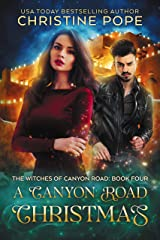 A Canyon Road Christmas (The Witches of Canyon Road Book 4)