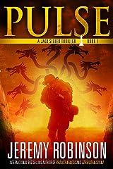 Pulse (A Jack Sigler Thriller Book 1) Kindle Edition