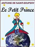 Le Petit Prince (Annoté, Illustré) (French Edition)