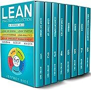 Lean Mastery Collection: 8 Manuscripts - Lean Six Sigma, Lean Startup, Lean Enterprise, Lean Analytics, Agile Project Manage