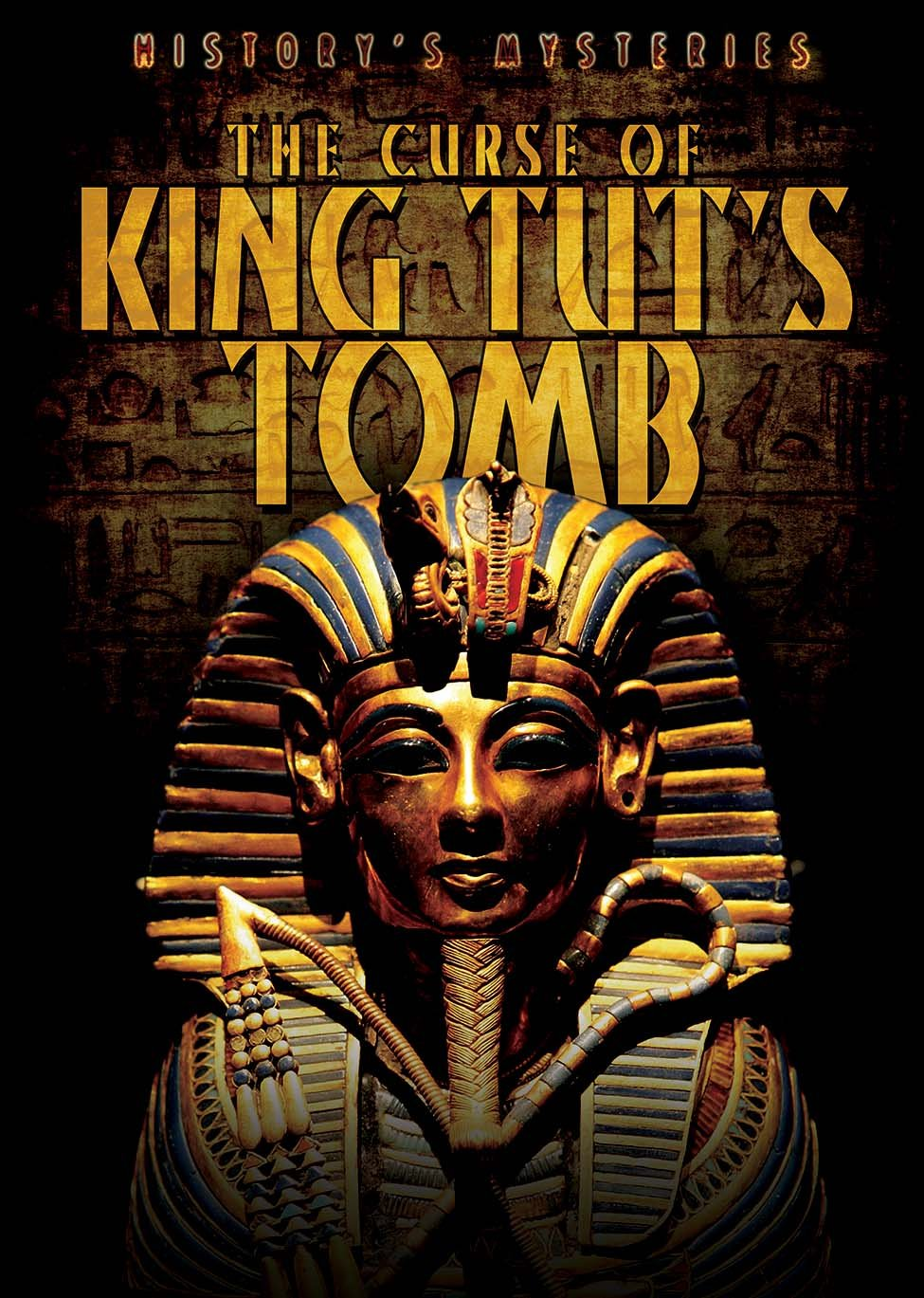 The Curse of King Tut's Tomb (History's Mysteries) pdf epub