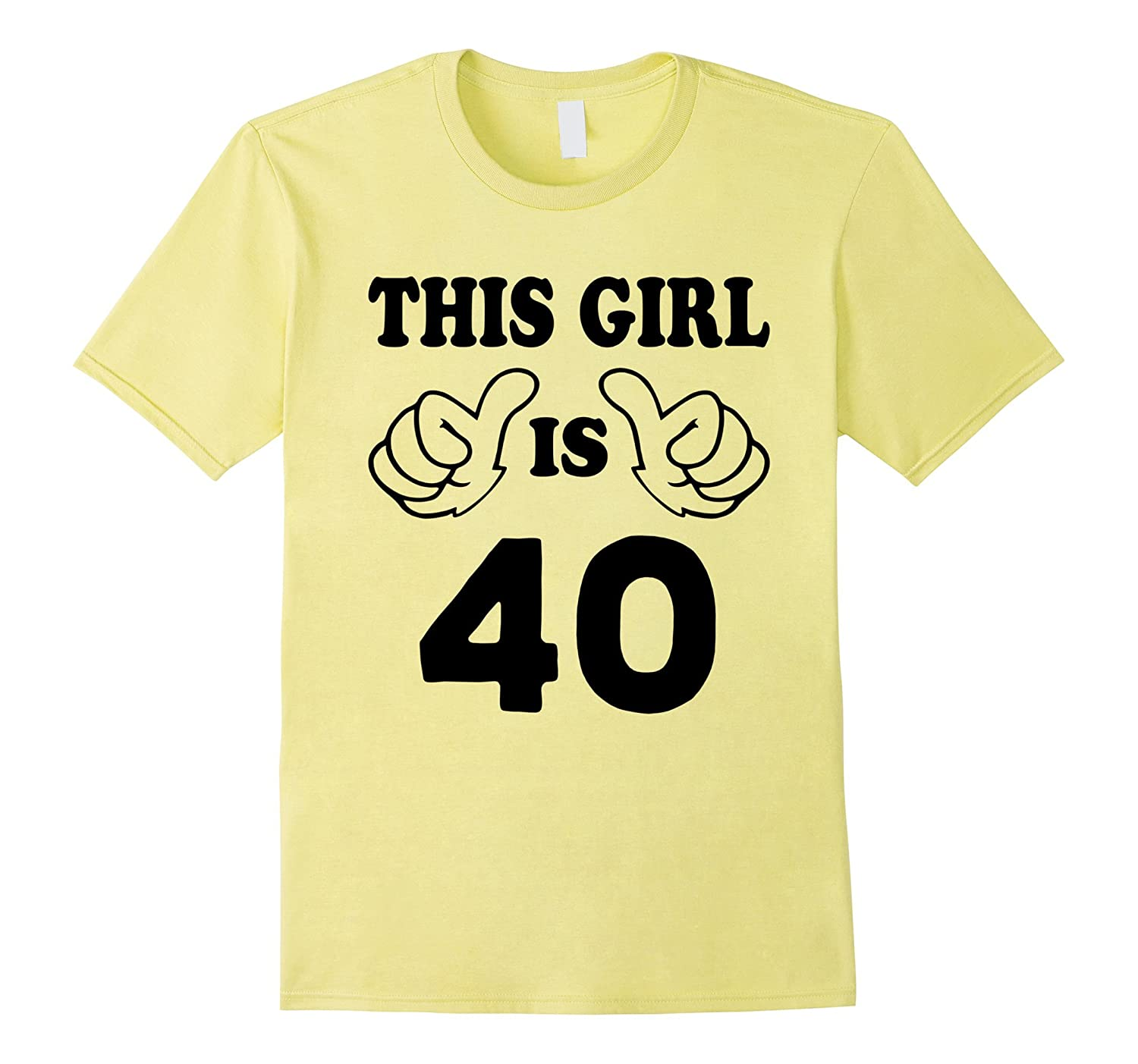 This Girl Is Forty 40 Years Old 40th Birthday Gift Ideas PL