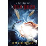 The Realm of Realism (The Angels & Magic Series Book 2)