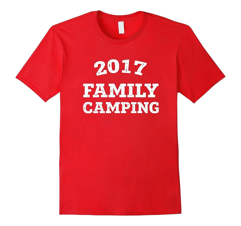 2017 Family Camping Vacation Novelty T-Shirt-CD