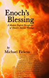 Enoch's Blessing: A Modern English Paraphrase of Enoch's Ancient Writings