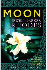 Moon: A  Novel Kindle Edition